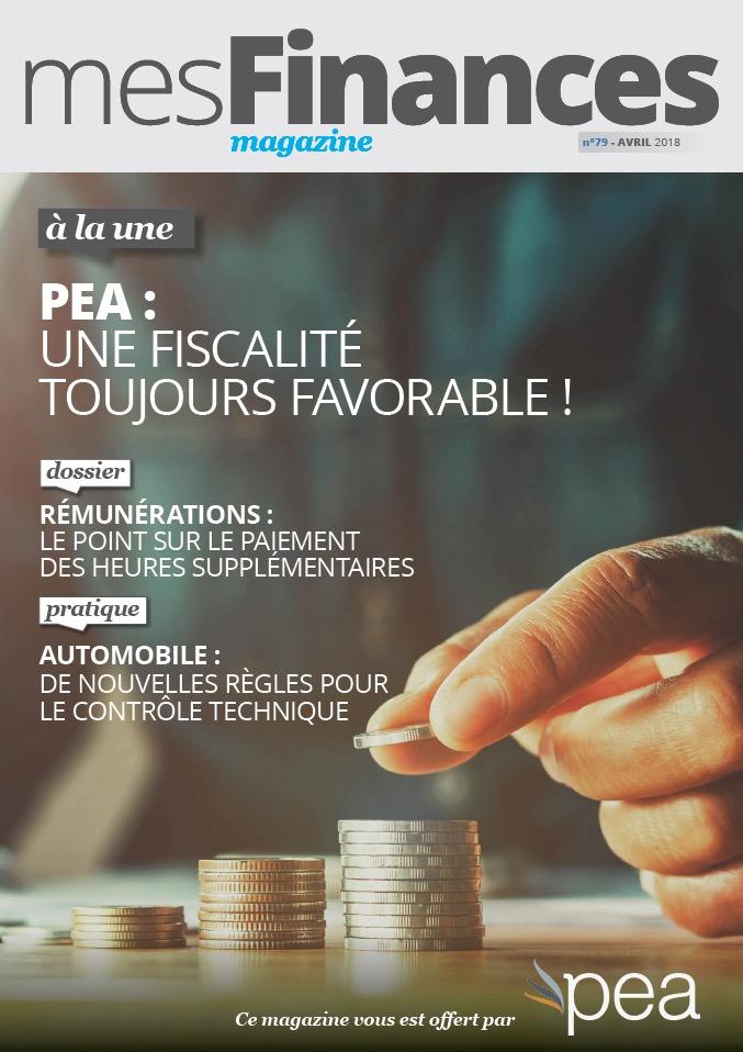 Magazine PEA/Tout Sur Mes Finances –  Avril 2018