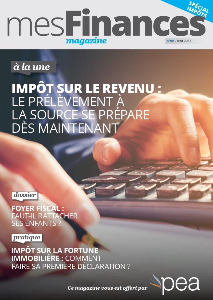 Magazine PEA/Tout Sur Mes Finances –  Mai 2018